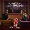 Sandy & Maria Gadú - No Escuro  arte