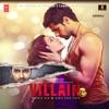 Ek Villain Original Motion Picture Soundtrack Single