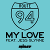 Route 94 - My Love (feat. Jess Glynne) artwork