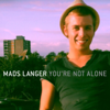 Mads Langer - You're Not Alone artwork