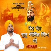 Dhan Dhan Guru Gobind Singh Ji