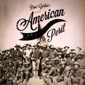 Episode 49  The American Peril-Dan Carlin