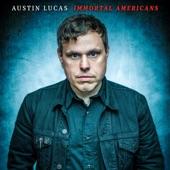 Austin Lucas - Eye of an Asp