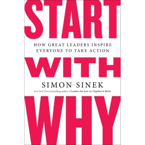 Start with Why: How Great Leaders Inspire Everyone to Take Action (Unabridged) - Simon Sinek audiobook, mp3