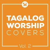 Tagalog Worship Covers, Vol. 2