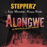 Alongwé (feat. Jessy Matador & Ragga Ranks) [La petite elle est partie] - Single
