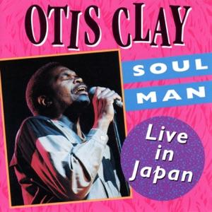 Otis Clay - Love Don't Love Nobody