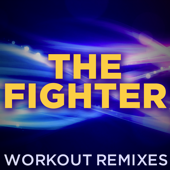 The Fighter (Workout Mix)