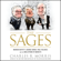 Charles R. Morris - The Sages: Warren Buffett, George Soros, Paul Volcker, and the Maelstrom of Markets