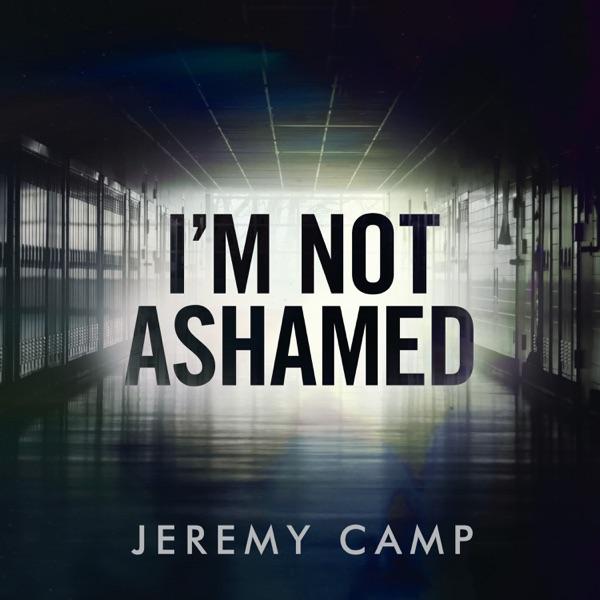 I'm Not Ashamed - Single