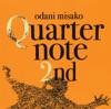 Quarternote 2nd: The Best of Odani Misako 1996-2003 ジャケット写真