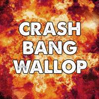 CRASH BANG WALLOP podcast