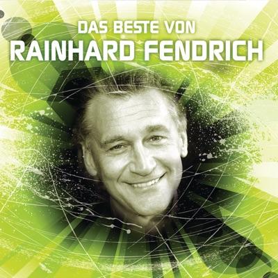 Das Beste von Rainhard Fendrich - Rainhard Fendrich