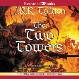 The Two Towers: Book Two in the Lord of the Rings Trilogy audiobook