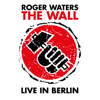 The Wall (Live In Berlin) - Roger Waters