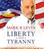 Liberty and Tyranny (Unabridged) AudioBook Download