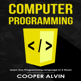 Computer Programming: Learn Any Programming Language in 2 Hours (Unabridged) audiobook
