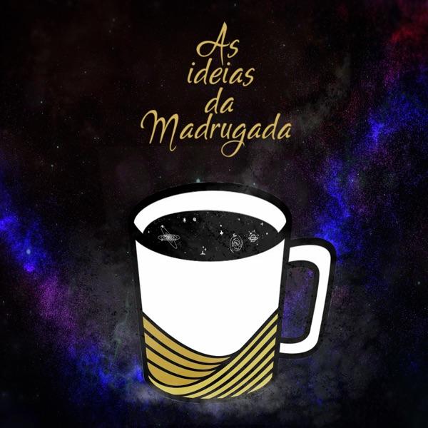 Ideias da Madrugada - PODCAST