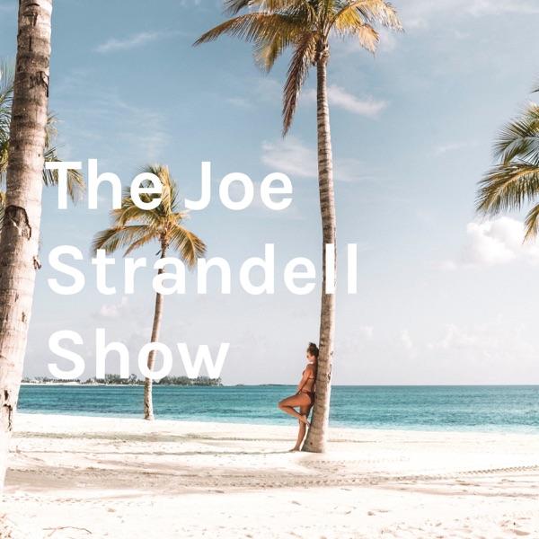 The Joe Strandell Show