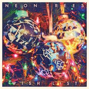 Neon Trees - Wish List