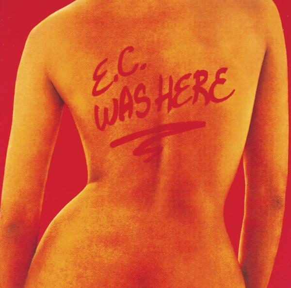 E.C. Was Here (Live)