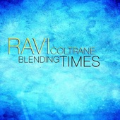 Ravi Coltrane - One Wheeler Will