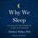 Matthew Walker - Why We Sleep (Unabridged)