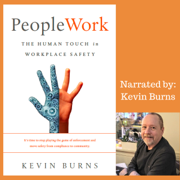 PeopleWork: The Human Touch in Workplace Safety (Unabridged)