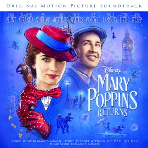 Emily Blunt, Lin-Manuel Miranda & Company - Mary Poppins Returns - A Cover Is Not the Book