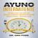 Dr. Dan Foss - Ayuno intermitente [Intermittent Fasting] (Unabridged)