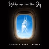 Gucci Mane/Bruno Mars/Kodak Black - Wake Up in the Sky