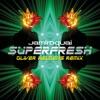 Superfresh (Oliver Heldens Remix) - Single ジャケット写真