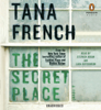 Tana French - The Secret Place: A Novel (Unabridged)  artwork