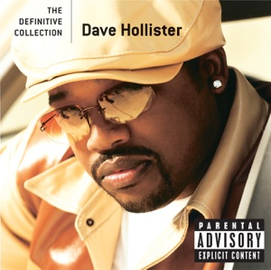Dave Hollister - The Definitive Collection (Explicit Version)
