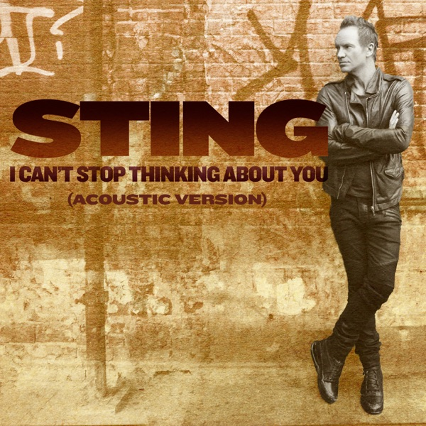 I Can't Stop Thinking About You (Acoustic Version) - Single