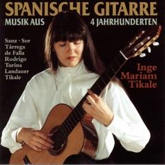 Spanische Gitarre (Musik aus vier Jahrhunderten)
