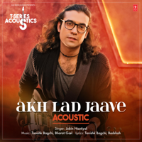 Akh Lad Jaave Acoustic (From