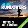 I metodi di allenamento: We are RunLovers - Runlovers