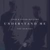 Understand Me - CMC$ & Conor Maynard