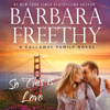 Barbara Freethy - So This Is Love  artwork