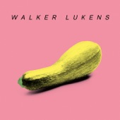 Walker Lukens - Don't Wanna Be Lonely (Don't Wanna Leave You Alone)