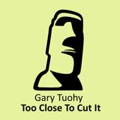 Too Close to Cut It (Sebb Junior Remix)