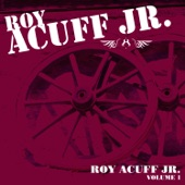 Roy Acuff Jr. - Looks Like Baby's Gone