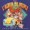 François Pérusse - L'Album du peuple - Tome 1 artwork