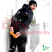 We Built This City - LadBaby