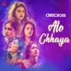 Alo Chhaya From Crisscross Single