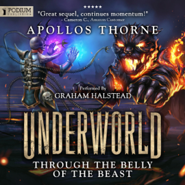 Through the Belly of the Beast: Underworld, Book 2 (Unabridged) audiobook