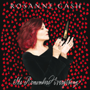 She Remembers Everything (Deluxe) - Rosanne Cash - Rosanne Cash