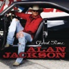 Good Time, Alan Jackson
