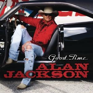 Alan Jackson - Good Time - Line Dance Music